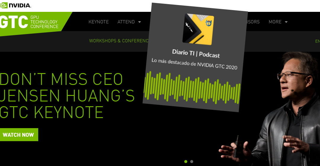 Podcast | Conferencia GTC de NVIDIA